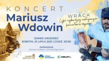 Koncert Mariusza Wdowina w Zamku Grodziec