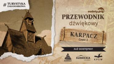 Przewodnik Dźwiękowy Sudety.pro po Karpaczu